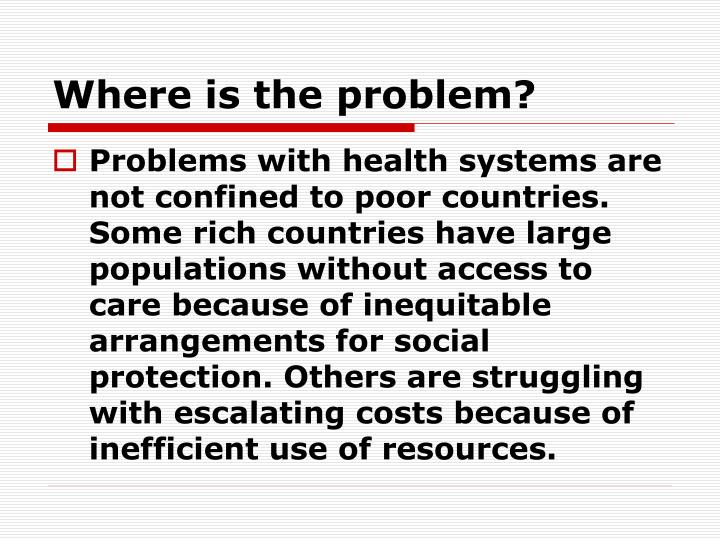 Where is the problem