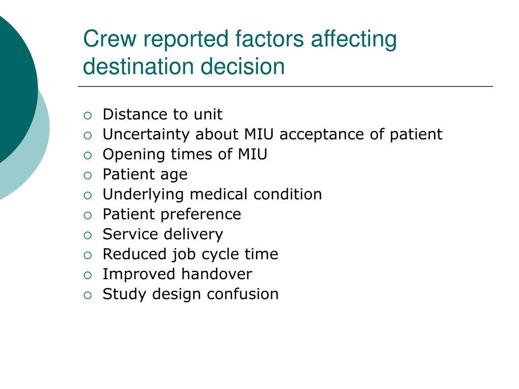 Crew reported factors affecting destination decision