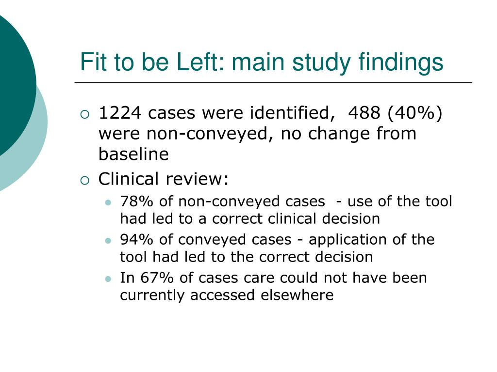 Fit to be Left: main study findings