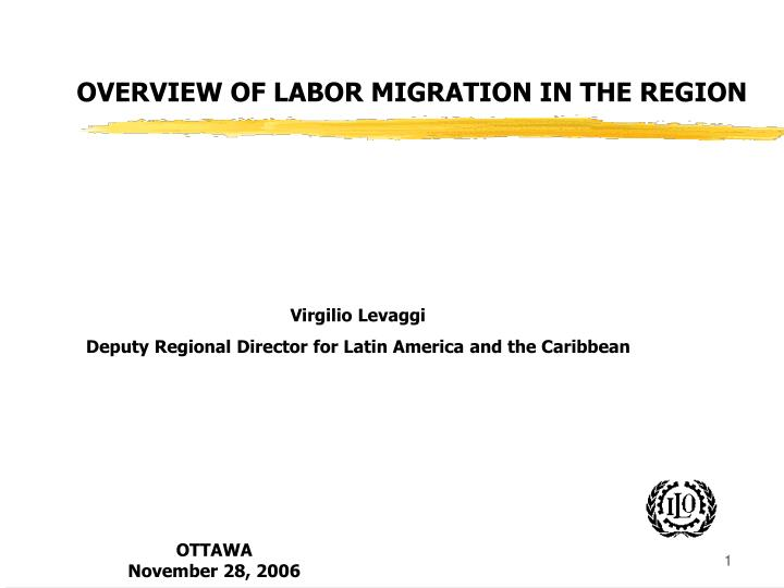 OVERVIEW OF LABOR MIGRATION IN THE REGION