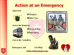 action at an emergency