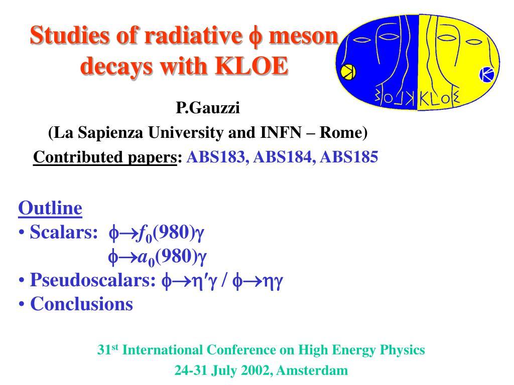 Studies of radiative  meson