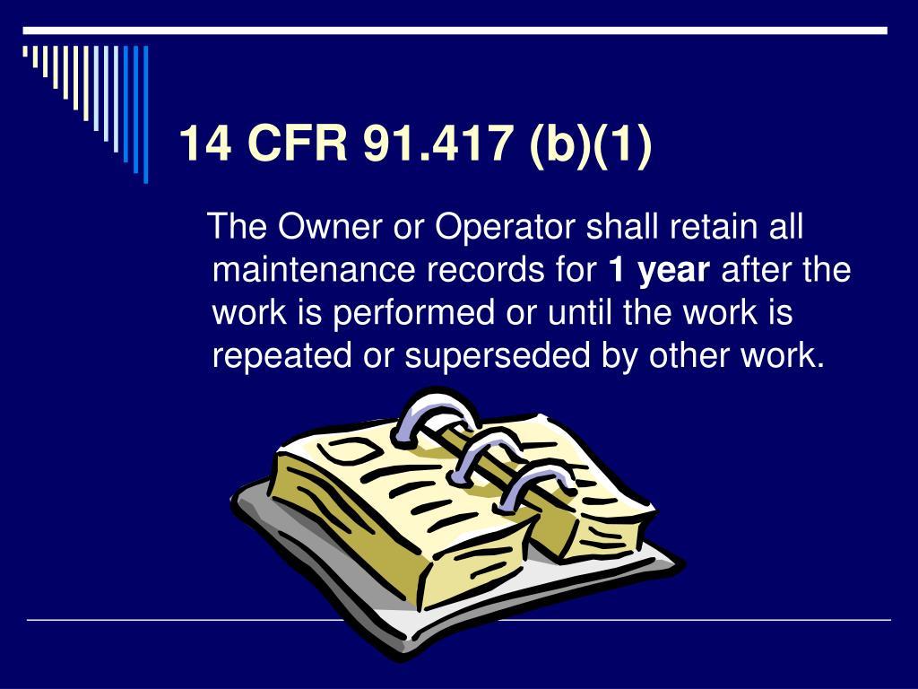 14 CFR 91.417 (b)(1)