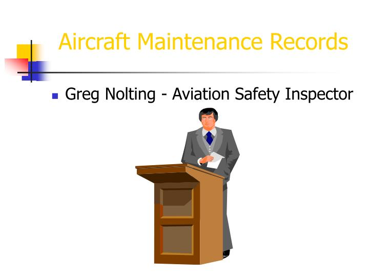 aircraft maintenance records n.