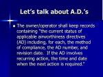 let s talk about a d s