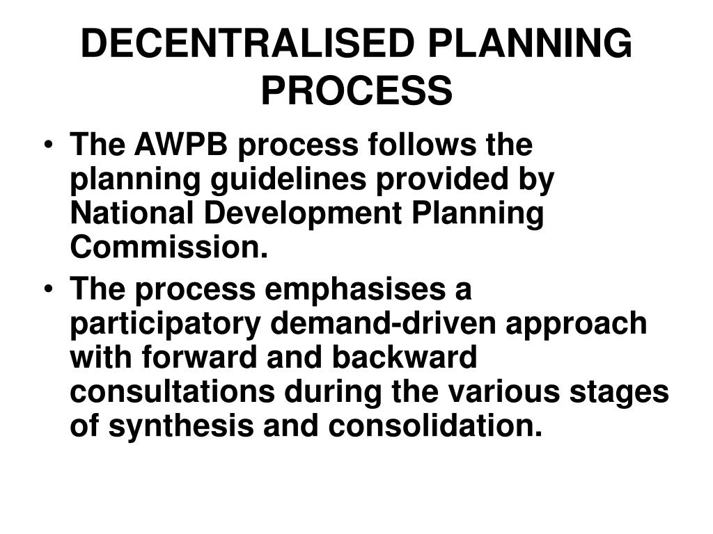DECENTRALISED PLANNING PROCESS