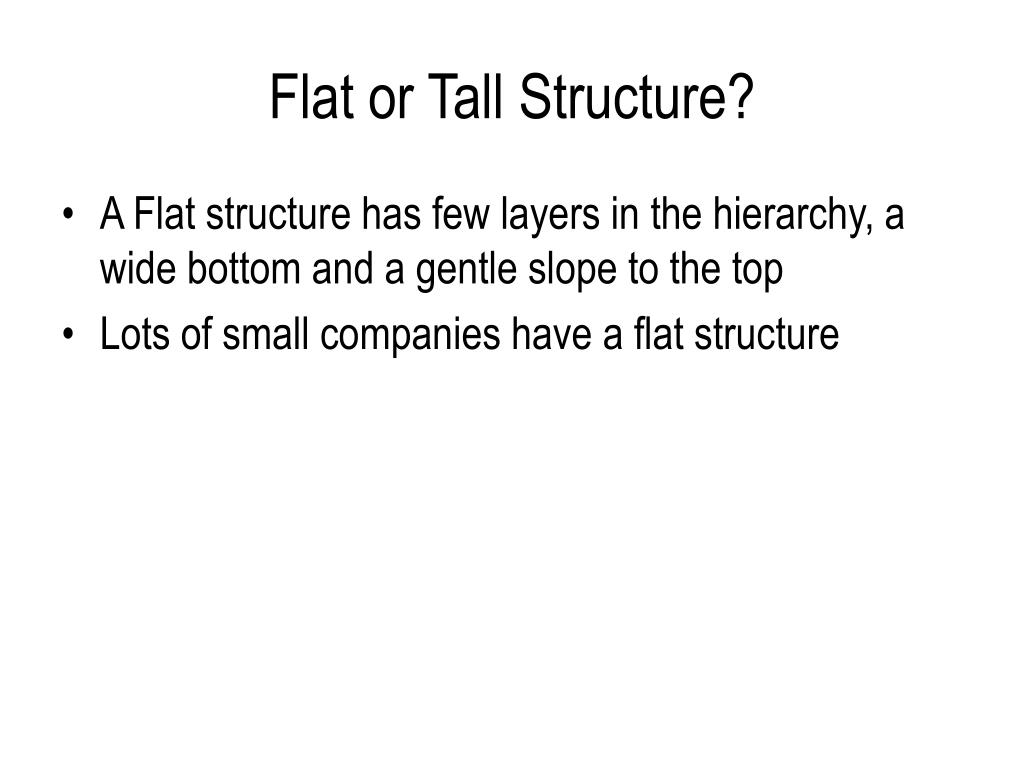 hierarchical structure tall essay Free essay: differences between horizontal & vertical organizations weak upper management means that each successive hierarchical structure will get.