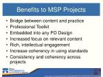 benefits to msp projects