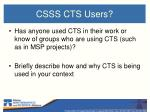 csss cts users
