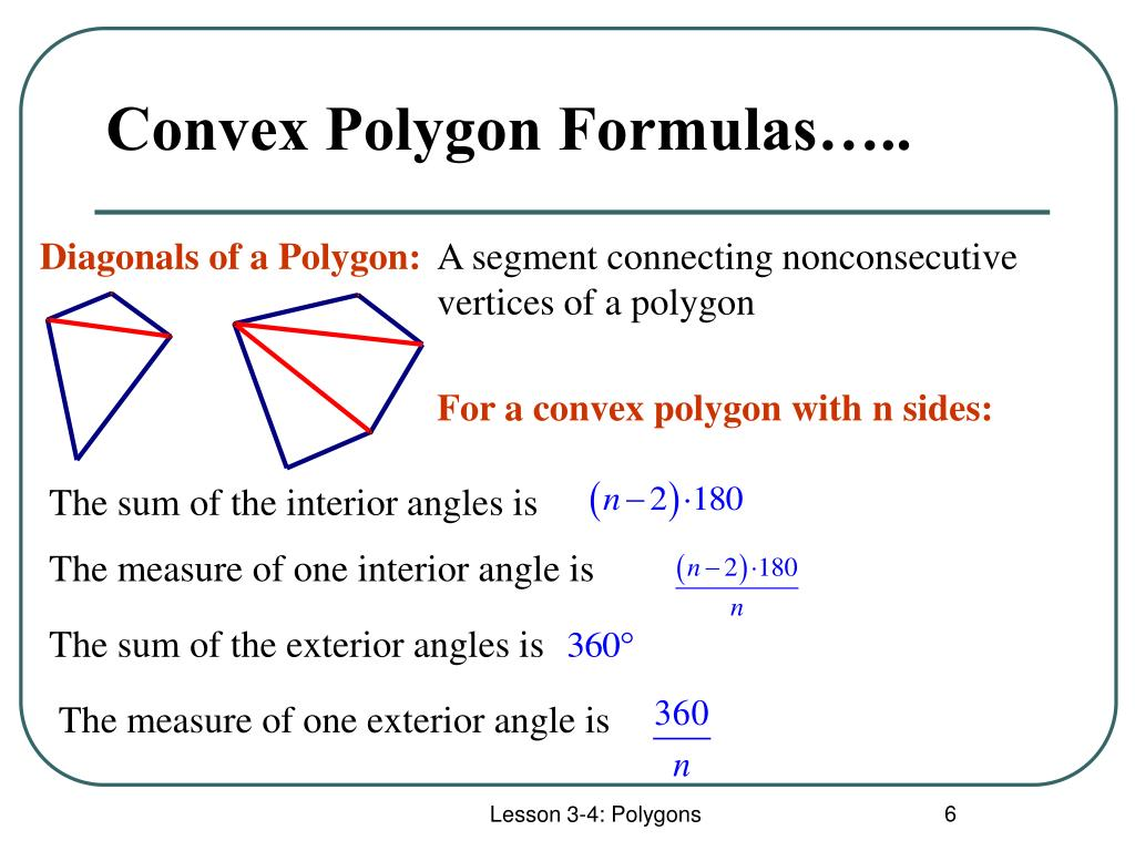 Convex Polygon Formulas…..