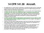 14 cfr 141 39 aircraft