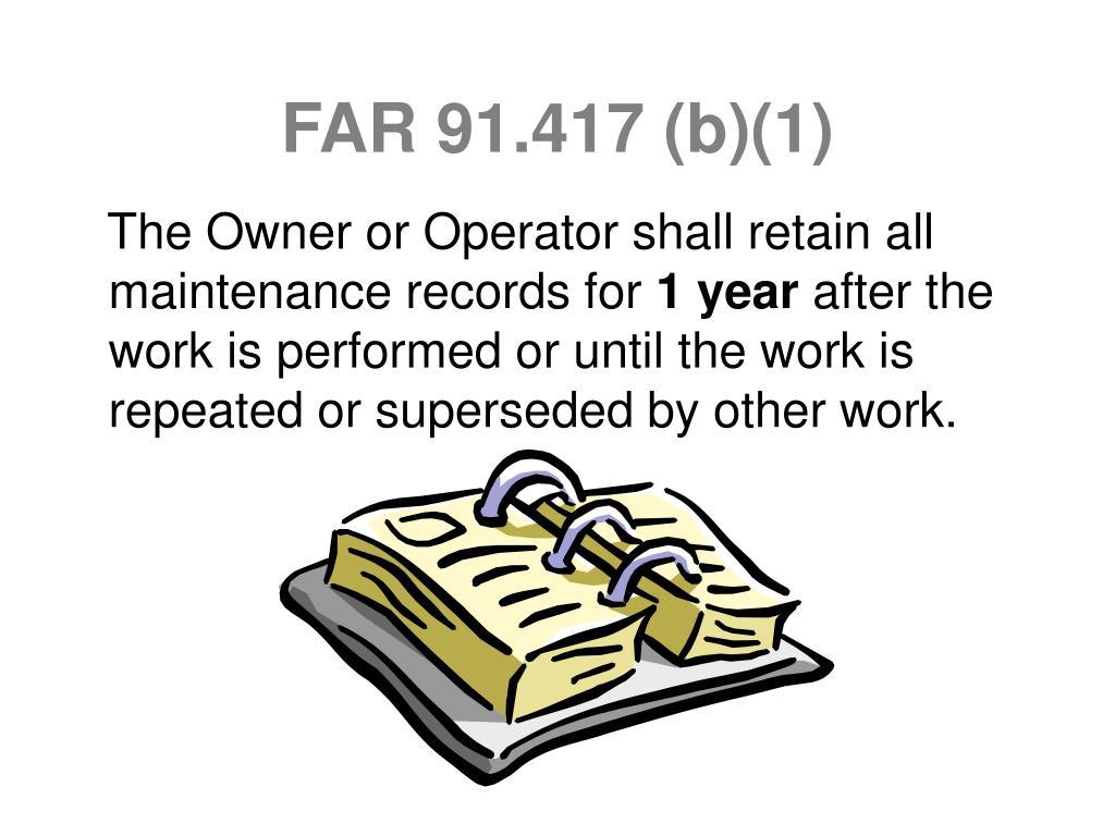 FAR 91.417 (b)(1)