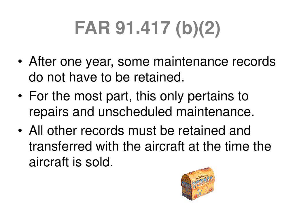 FAR 91.417 (b)(2)