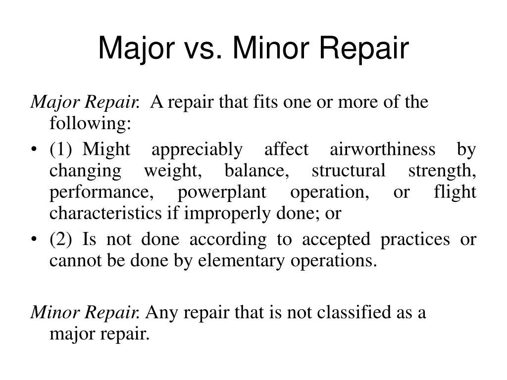 Major vs. Minor Repair