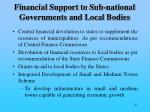 financial support to sub national governments and local bodies