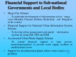 financial support to sub national governments and local bodies11