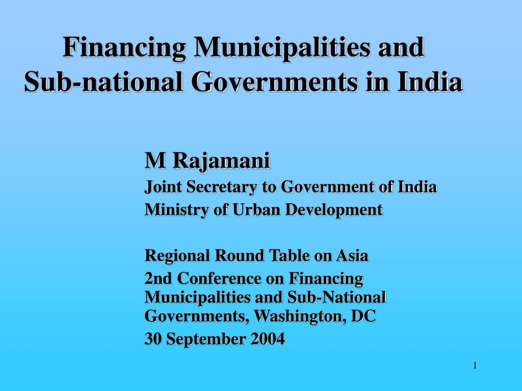 financing municipalities and sub national governments in india