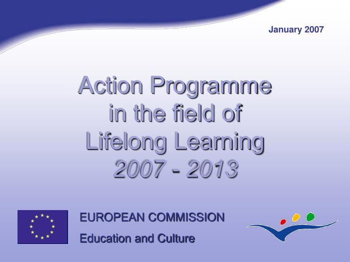 Action programme in the field of lifelong learning 2007 2013