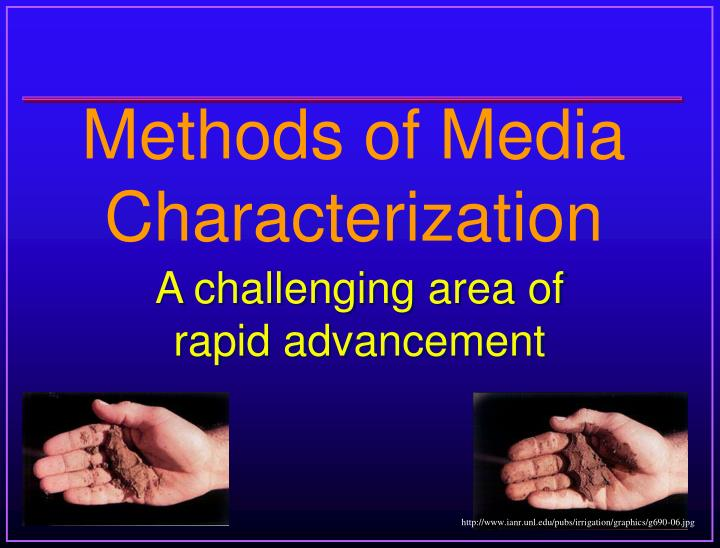 Methods of media characterization