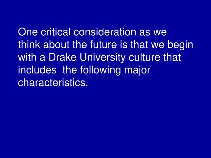 One critical consideration as we