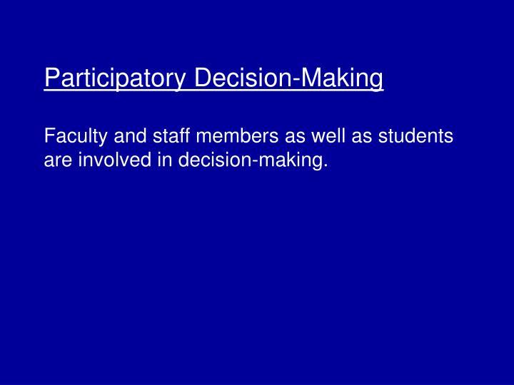 Participatory Decision-Making