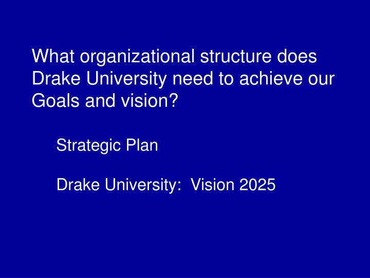 What organizational structure does