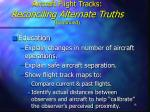 aircraft flight tracks reconciling alternate truths continued