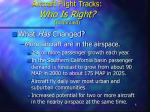 aircraft flight tracks who is right continued