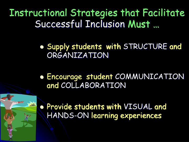 Instructional Strategies that Facilitate
