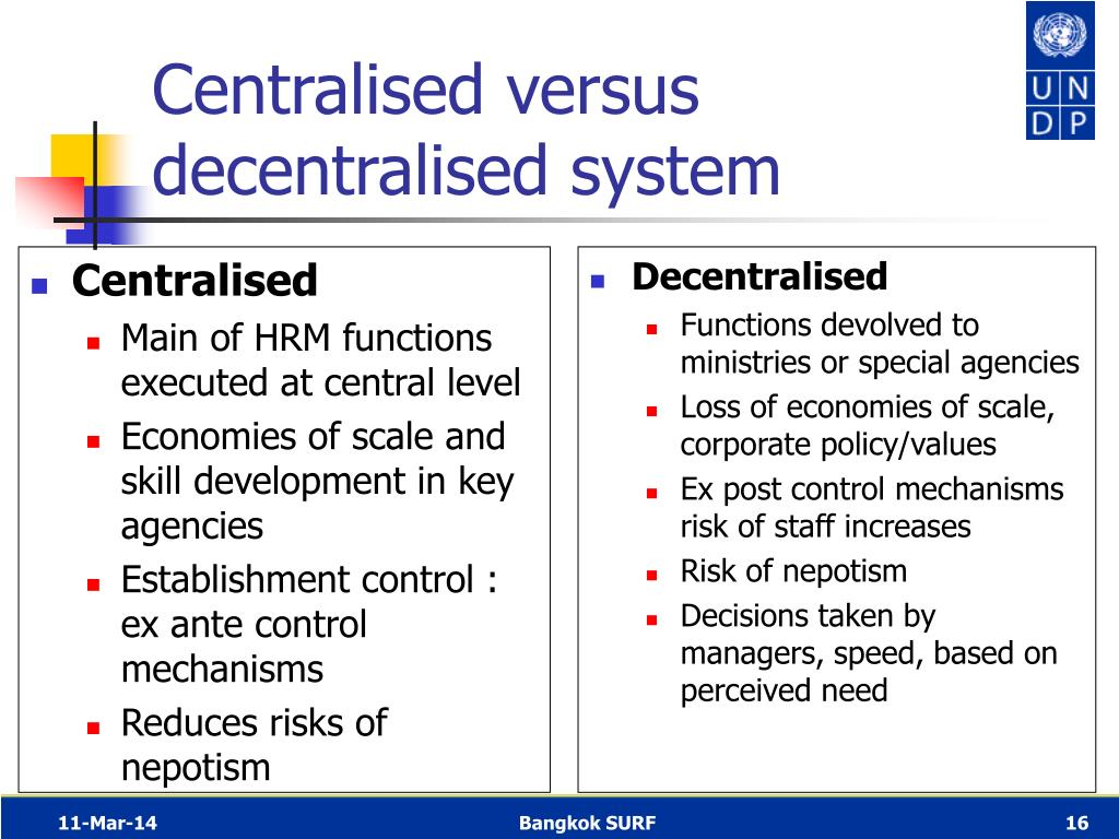 Centralised