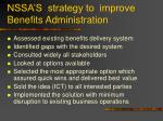 nssa s strategy to improve benefits administration