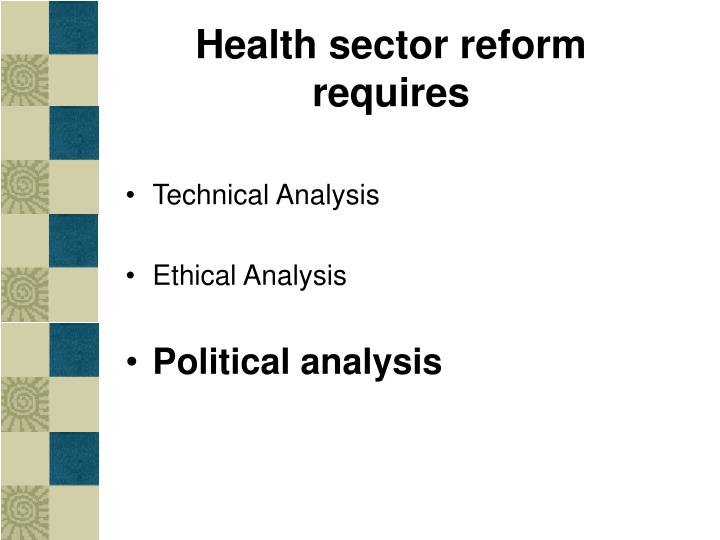 Health sector reform requires