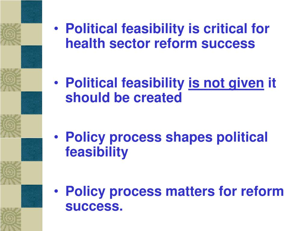Political feasibility is critical for health sector reform success