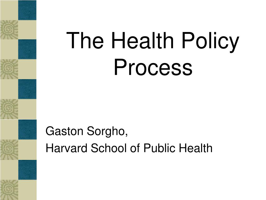 The Health Policy Process