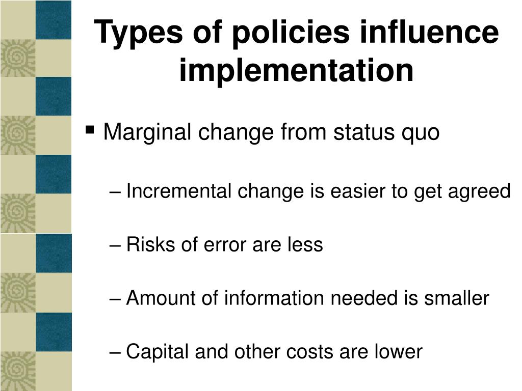 Types of policies influence implementation