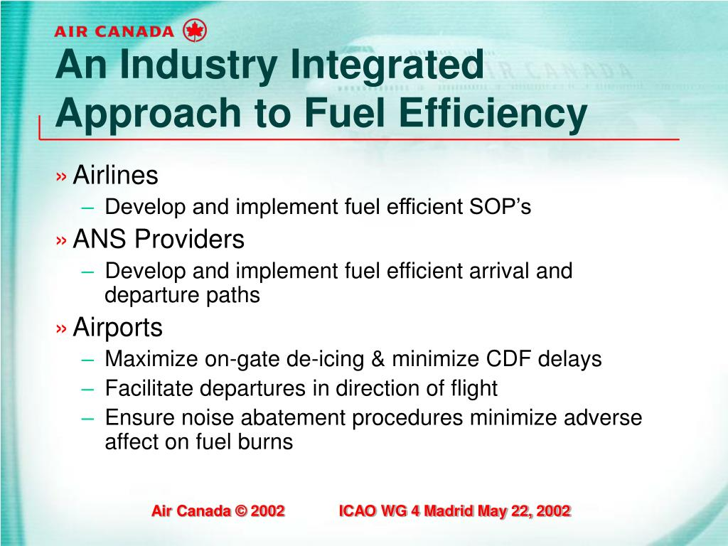 An Industry Integrated Approach to Fuel Efficiency