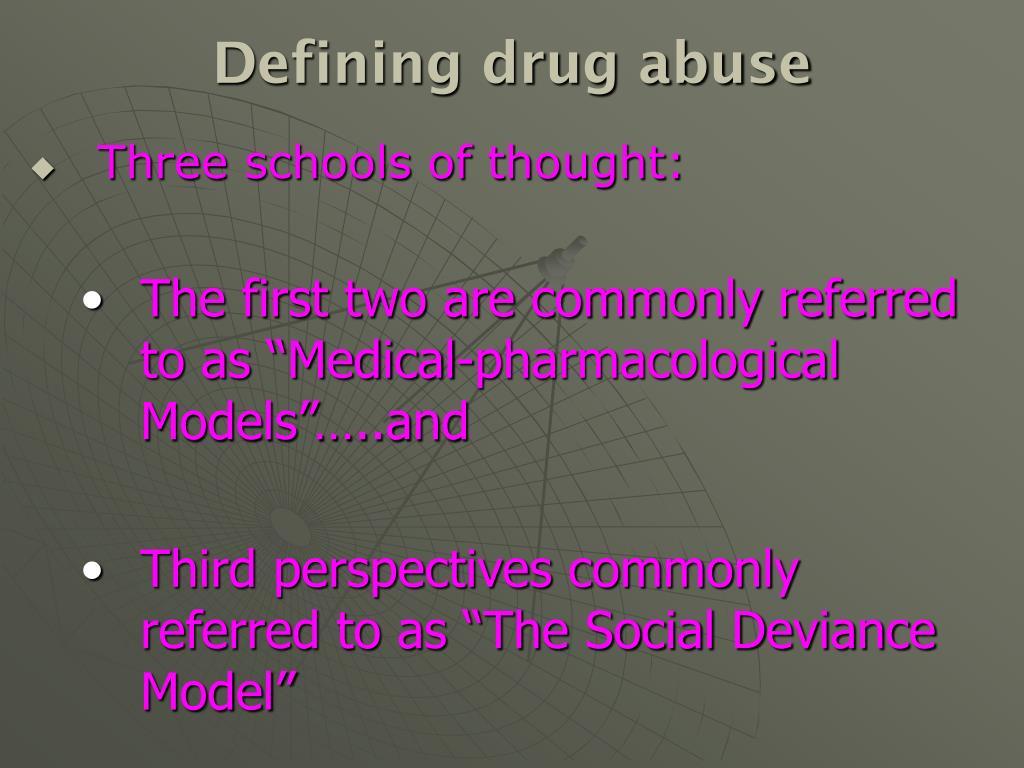 Defining drug abuse