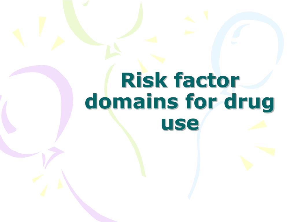 Risk factor domains for drug use