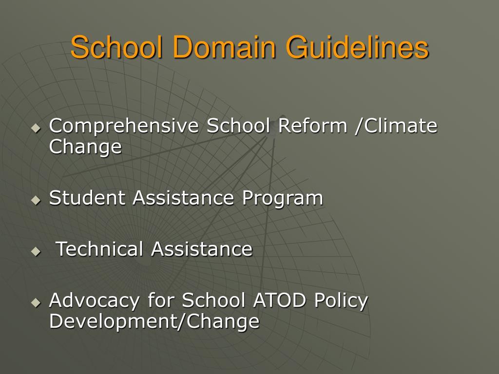 School Domain Guidelines