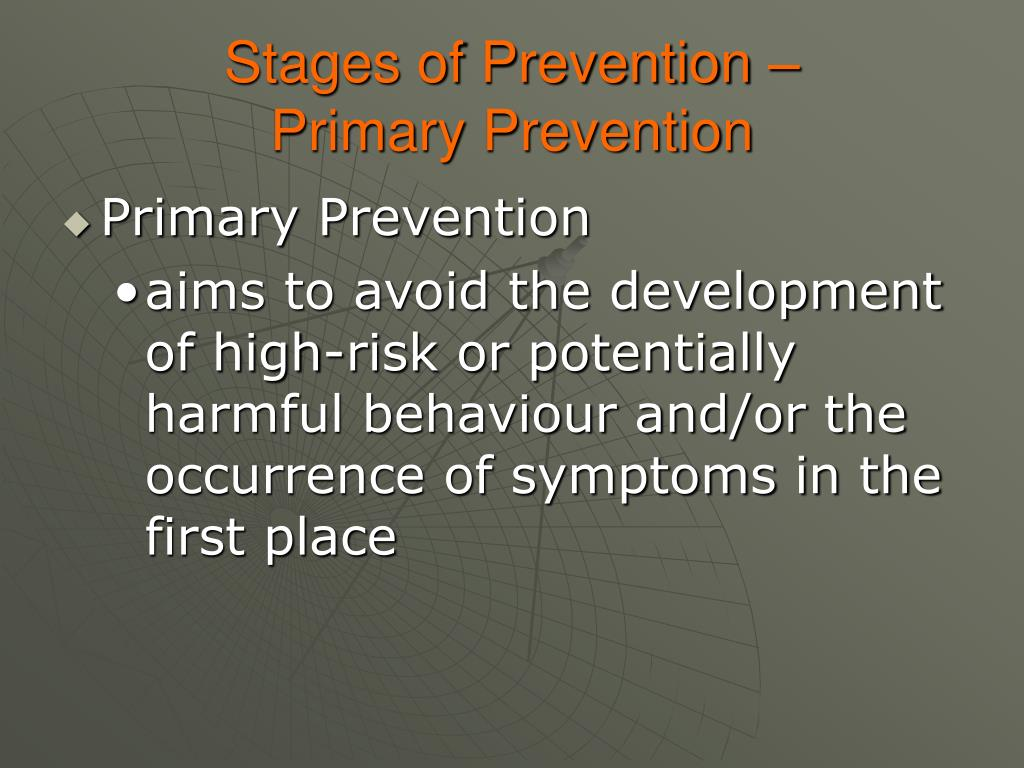 Stages of Prevention –