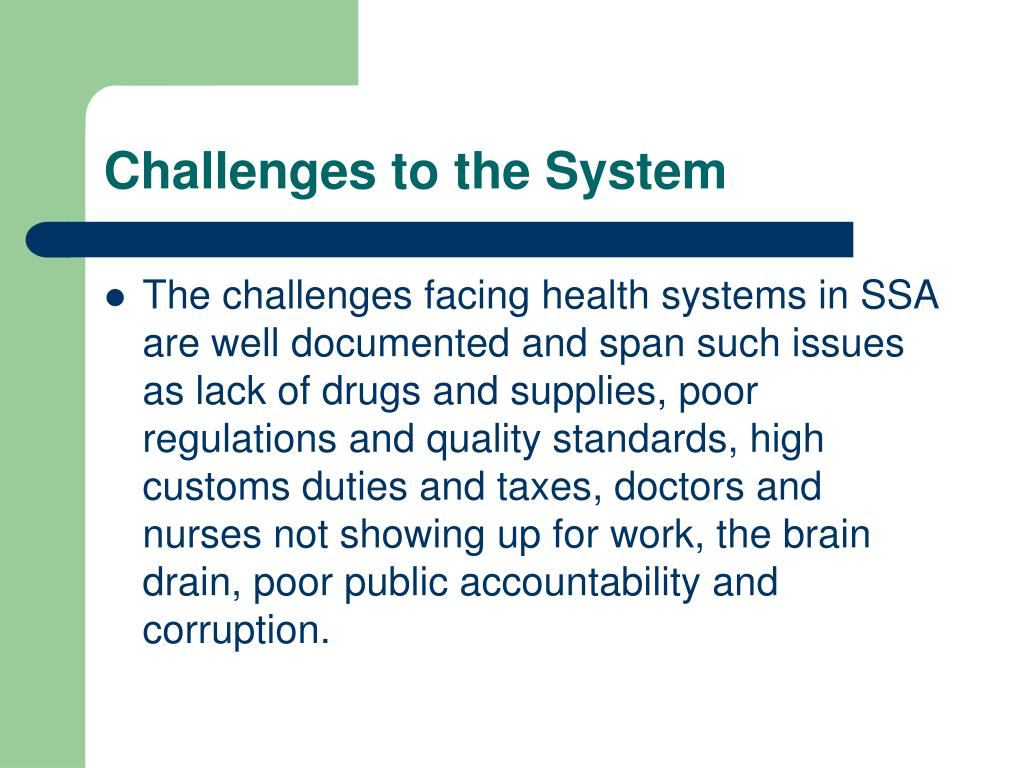 Challenges to the System