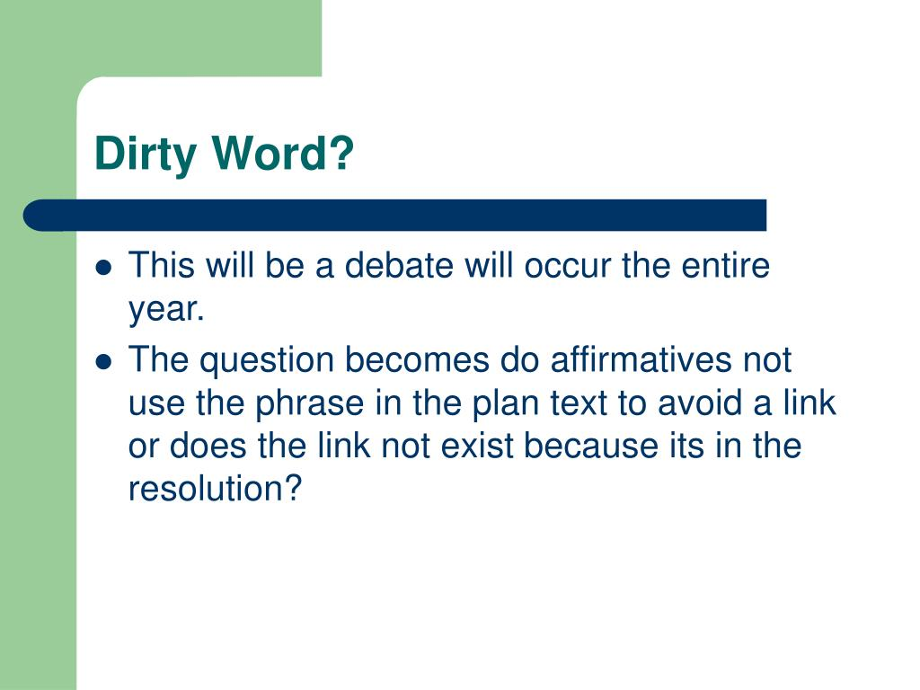 Dirty Word?