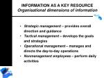 information as a key resource organisational dimensions of information45