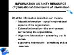 information as a key resource organisational dimensions of information49