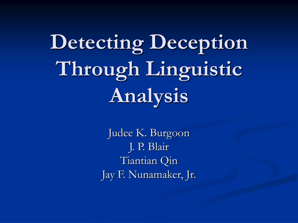 Detecting Deception Through Linguistic Analysis