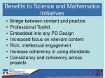 benefits to science and mathematics initiatives