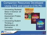 companion resources developed using cts and used in cts pd