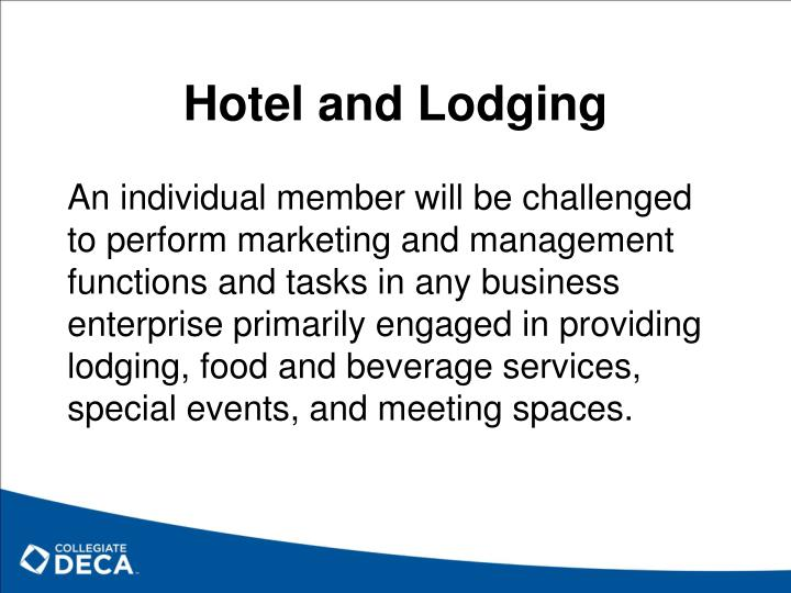 Hotel and Lodging