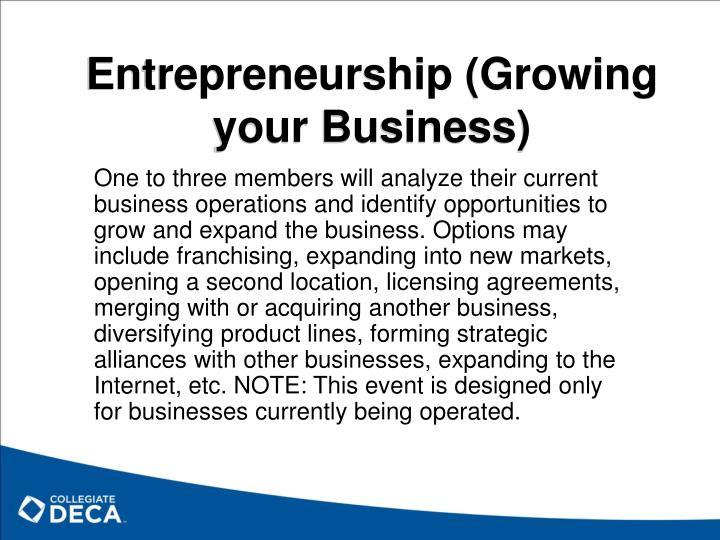 Entrepreneurship (Growing your Business)