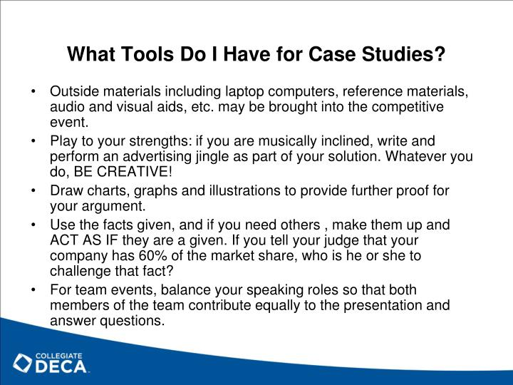 What Tools Do I Have for Case Studies?